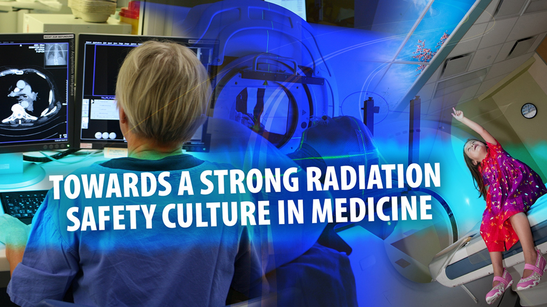 IAEA Competition: Towards a Strong Radiation Safety Culture in Medicine