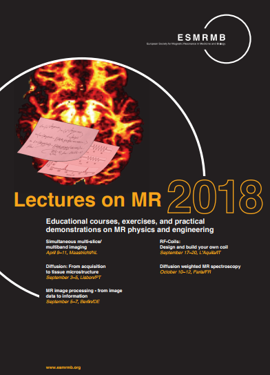 ESMRMB lectures on Magnetic Resonance 2018