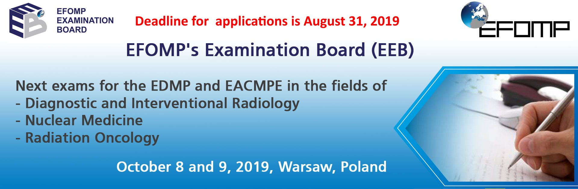 EFOMP's Examination Board (EEB):  Next exams for the EDMP and EACMPE