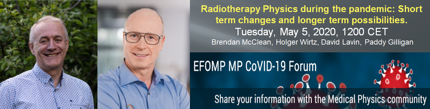 Radiotherapy Physics during the pandemic: Short term changes and longer term possibilities - Lockdown Webinar