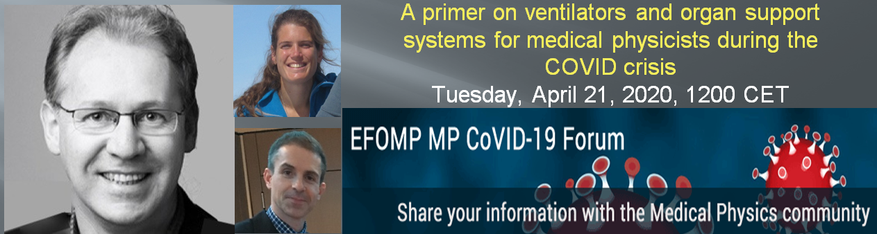 A primer on ventilators and organ support systems for medical physicists during the COVID crisis - Lockdown Webinar