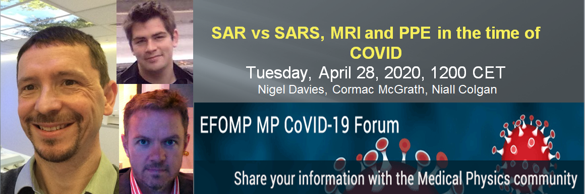 SAR vs SARS, MRI and PPE in the time of Covid - Lockdown Webinar