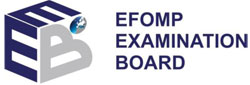 EFOMP Examination Board (EEB) exams in Copenhagen, August 21 and 22, 2018 Extension of the deadline for submission of applications